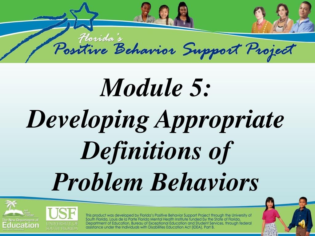 module 5 developing appropriate definitions of problem behaviors l.