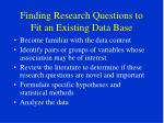 finding research questions to fit an existing data base