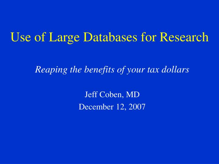 use of large databases for research n.