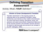 defining transition assessment