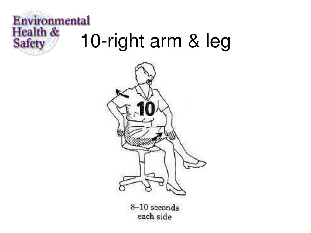 10-right arm & leg