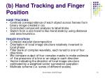 b hand tracking and finger position