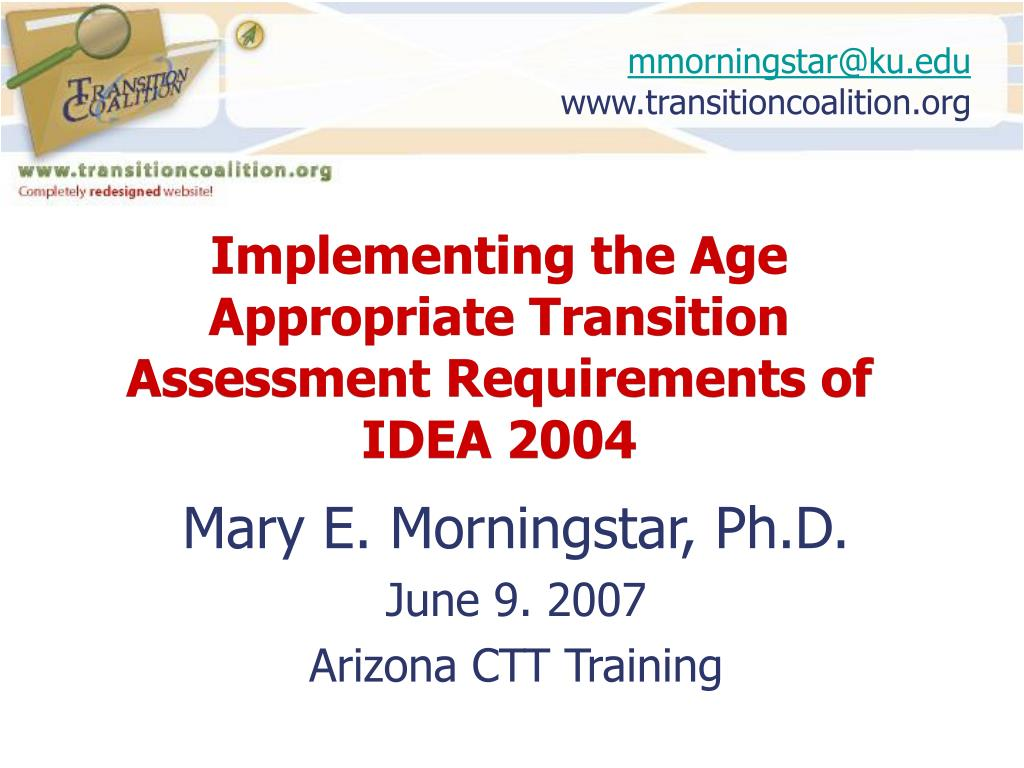 implementing the age appropriate transition assessment requirements of idea 2004 l.