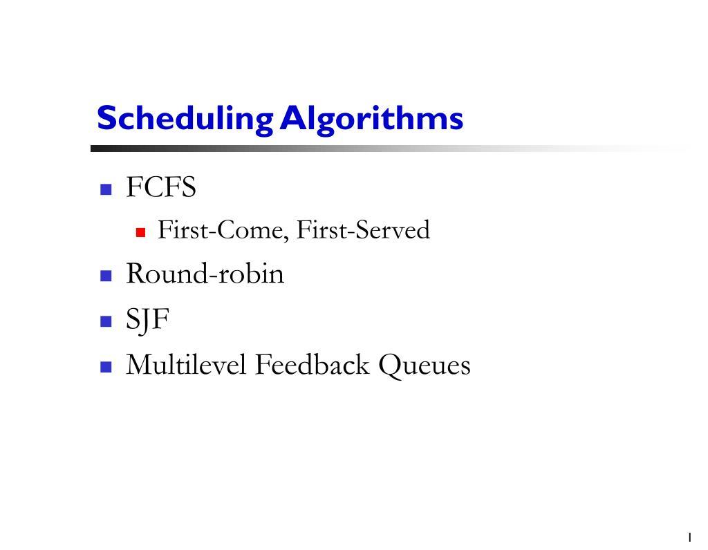 scheduling algorithms l.