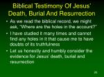 biblical testimony of jesus death burial and resurrection