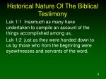 historical nature of the biblical testimony1