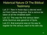 historical nature of the biblical testimony3