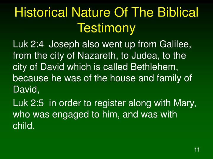 Historical Nature Of The Biblical Testimony