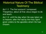 historical nature of the biblical testimony7