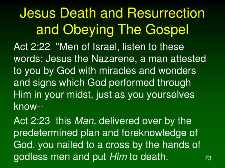 Jesus Death and Resurrection and Obeying The Gospel