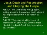 jesus death and resurrection and obeying the gospel1