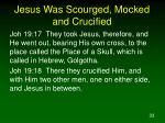 jesus was scourged mocked and crucified1