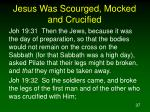 jesus was scourged mocked and crucified5