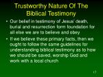trustworthy nature of the biblical testimony1