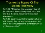 trustworthy nature of the biblical testimony2