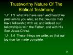 trustworthy nature of the biblical testimony4