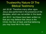 trustworthy nature of the biblical testimony5