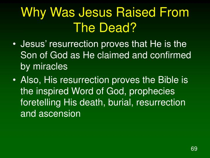 Why Was Jesus Raised From The Dead?
