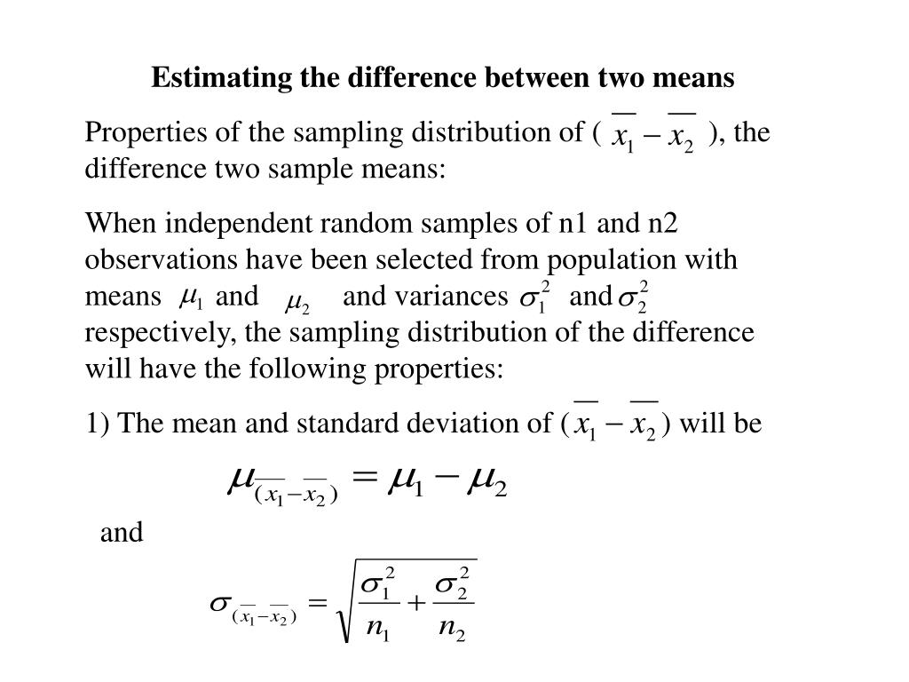 Estimating the difference between two means