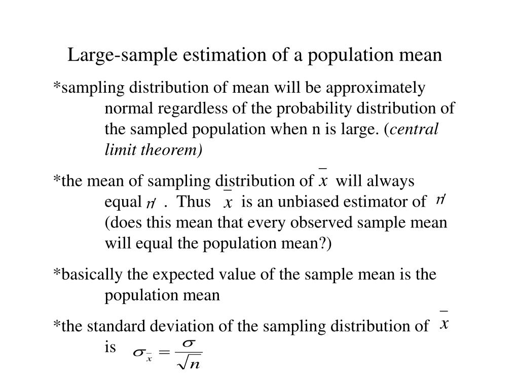 Large-sample estimation of a population mean