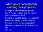 when would nonprobability sampling be appropriate