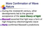 more confirmation of wave nature