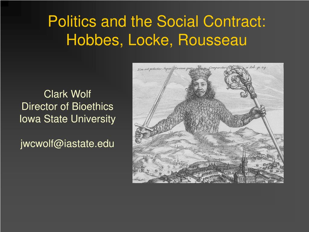 politics and the social contract hobbes locke rousseau