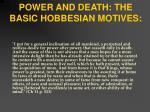 power and death the basic hobbesian motives