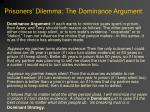prisoners dilemma the dominance argument