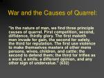 war and the causes of quarrel