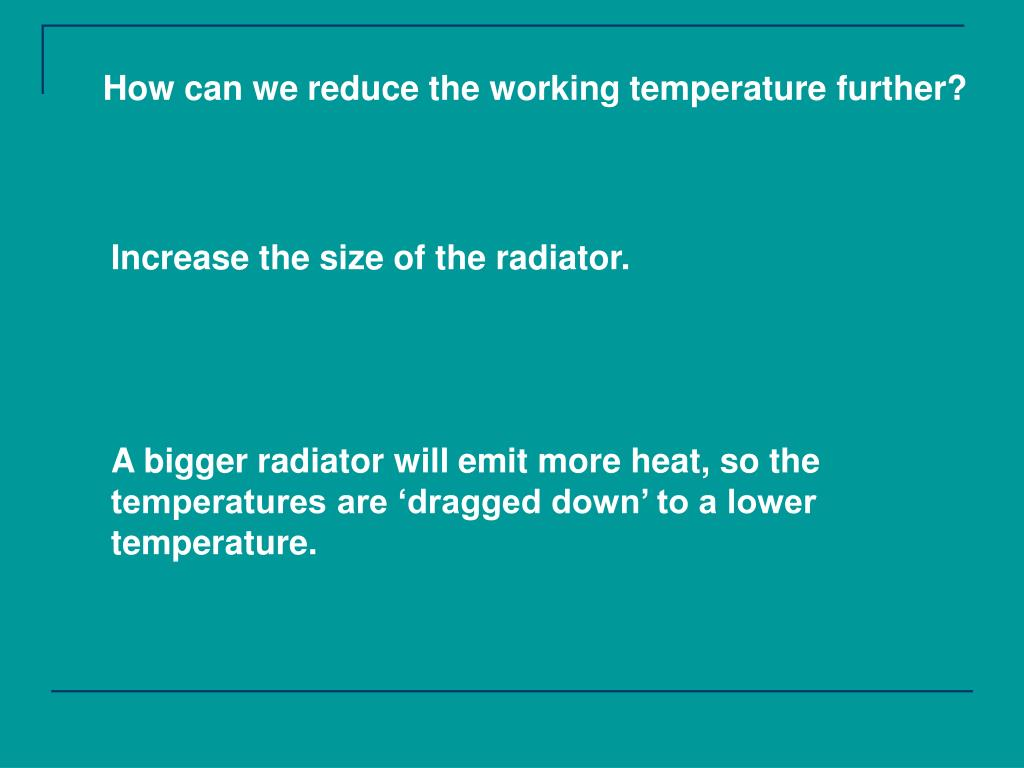 How can we reduce the working temperature further?