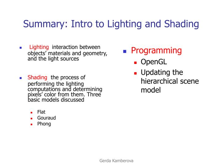Summary intro to lighting and shading