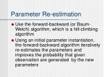 parameter re estimation