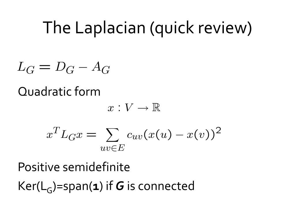 The Laplacian (quick review)