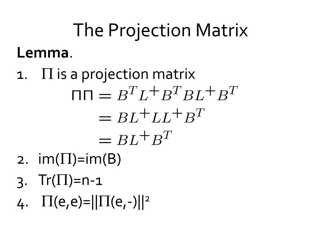 The Projection Matrix