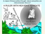 in classic chinese political thought nature and politics are interconnected how so