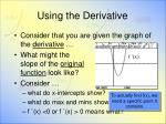 using the derivative