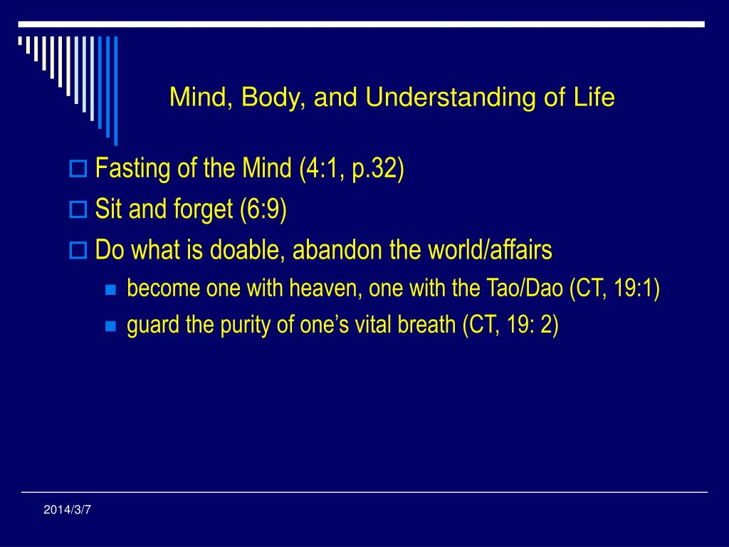 Mind, Body, and Understanding of Life