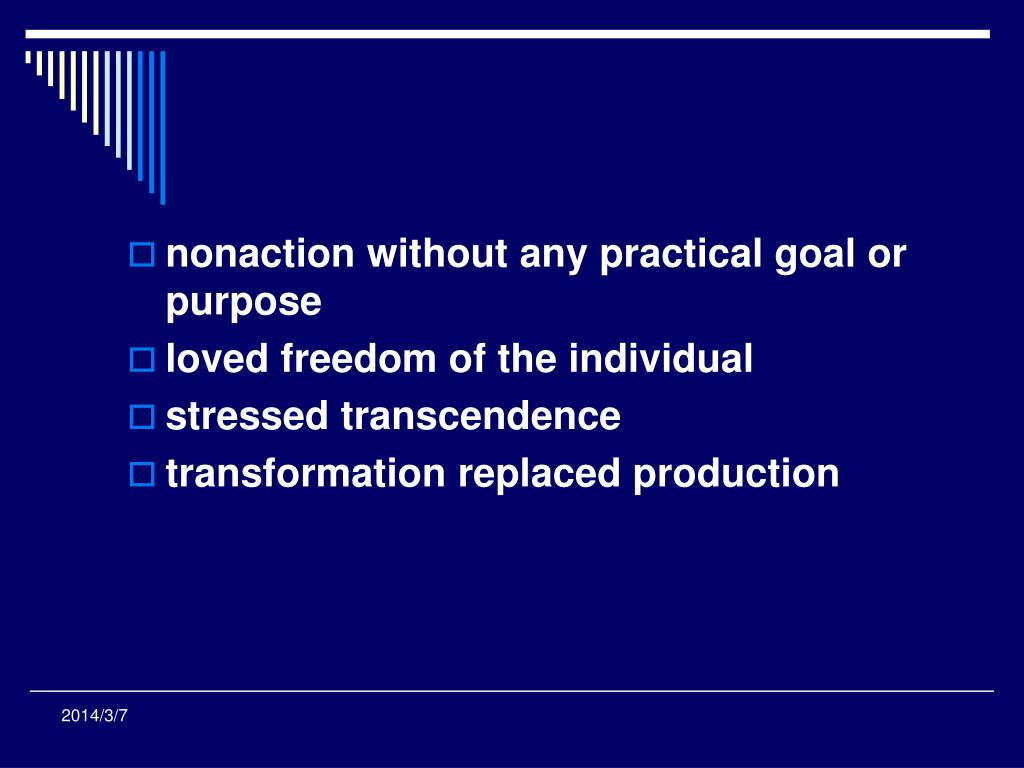 nonaction without any practical goal or purpose