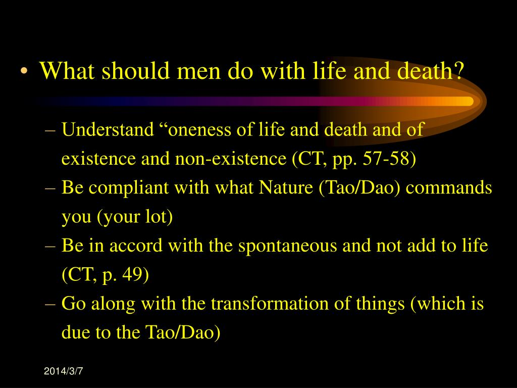 What should men do with life and death?