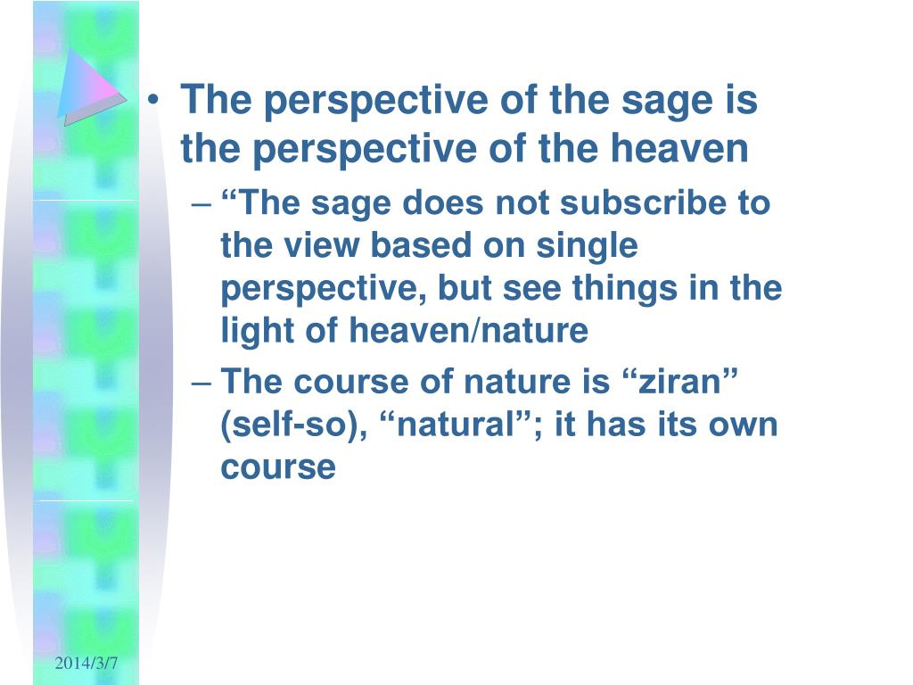 The perspective of the sage is the perspective of the heaven