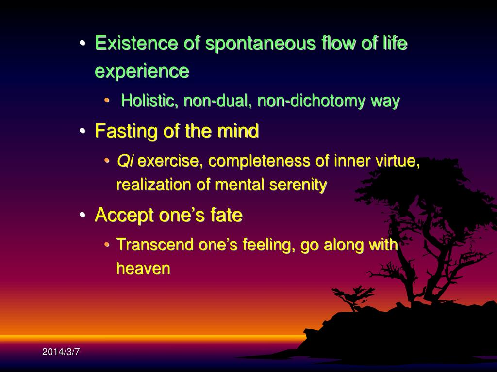 Existence of spontaneous flow of life experience