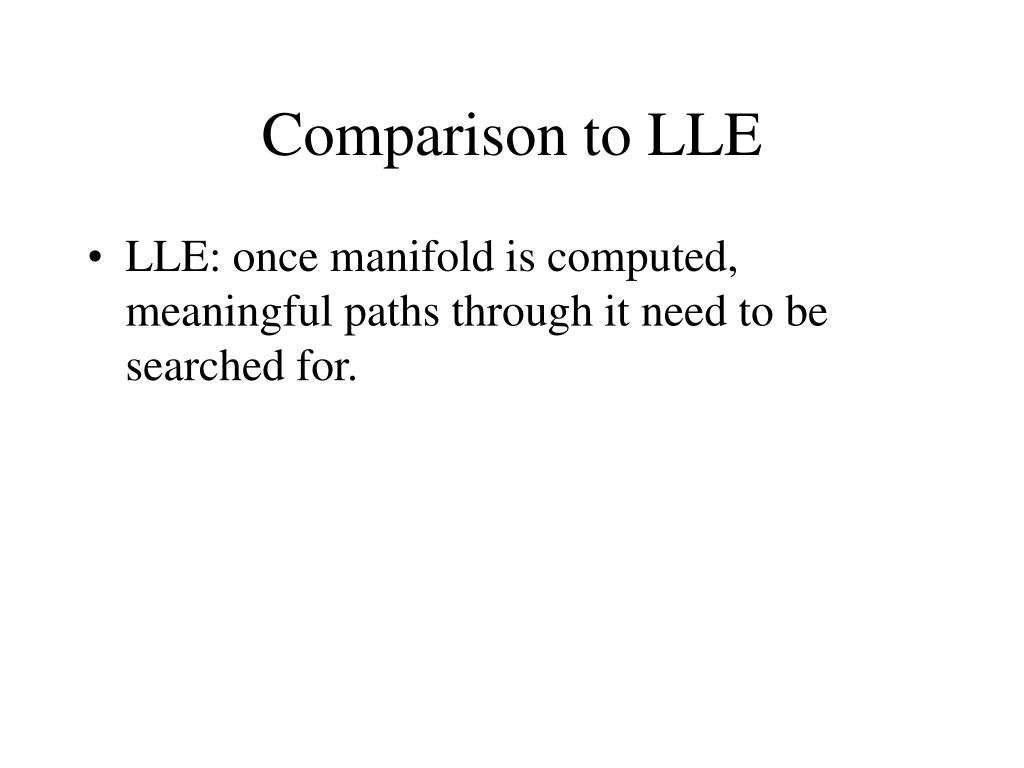 Comparison to LLE