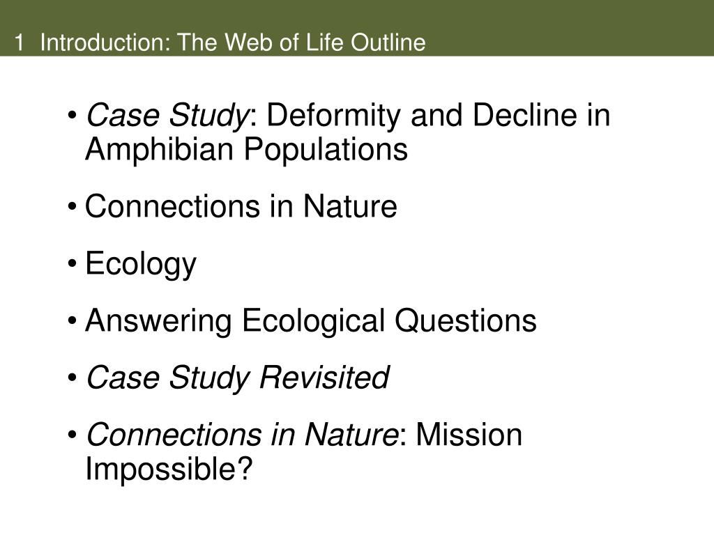 1  Introduction: The Web of Life Outline