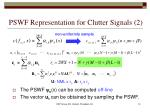 pswf representation for clutter signals 2