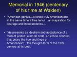memorial in 1946 centenary of his time at walden