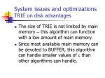 system issues and optimizations trie on disk advantages