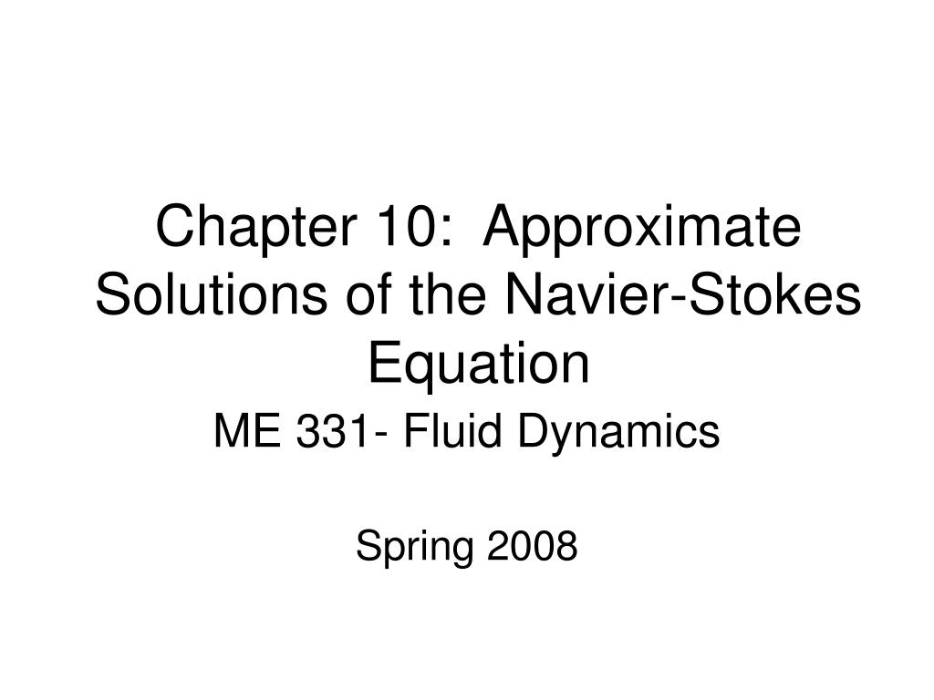 chapter 10 approximate solutions of the navier stokes equation l.