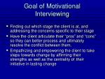 goal of motivational interviewing