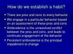 how do we establish a habit